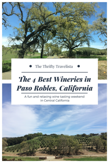 THE 4 BESTWineriesin PasoRobles, CA (1)